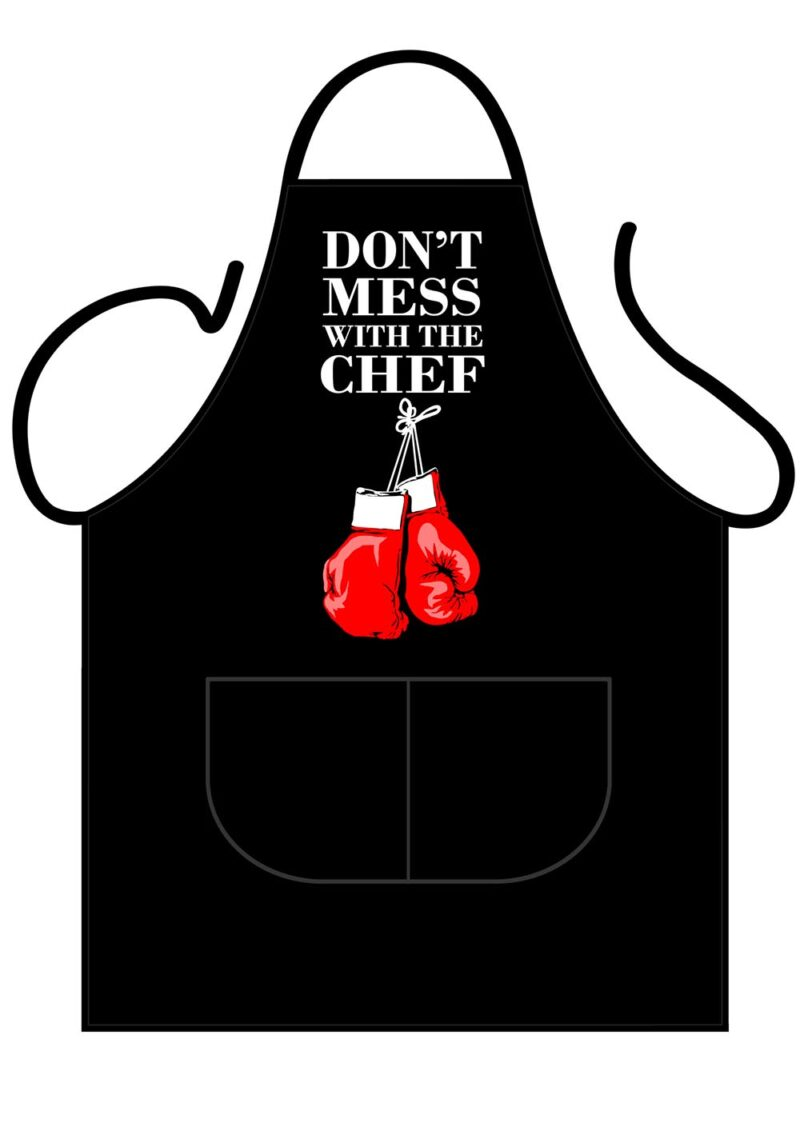 Don't mess with the chef Apron