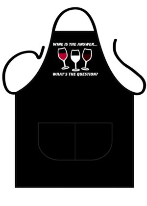 Wine Is The Answer, What's The Question Apron