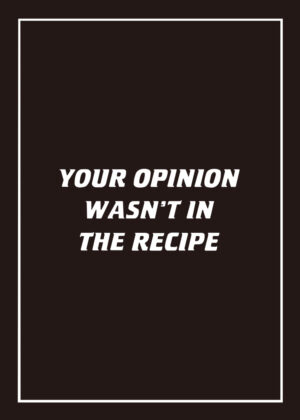 Your Opinion Wasn't In The Recipe & BBQ Rules tea towel